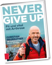 """Never give up"" von Christian Neureuther und Christian Fink, Fotos: Michael Wilfling, ZS Verlag"